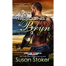 Rescuing Bryn (Delta Force Heroes Book 6) (English Edition)