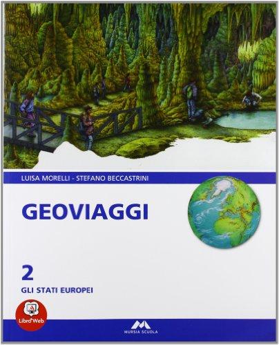 Geoviaggi. Per la Scuola media: 2