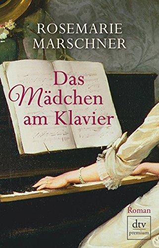 Buchseite und Rezensionen zu 'Das Mädchen am Klavier: Roman' von Rosemarie Marschner