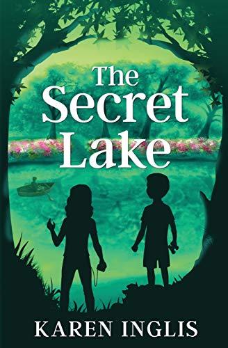 The Secret Lake: A children's mystery adventure [Idioma Inglés]
