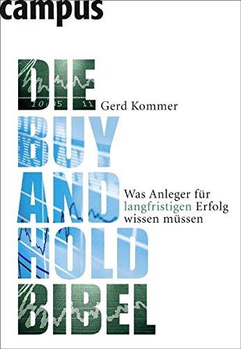 Die Buy-and-Hold-Bibel: Was Anleger für langfristigen Erfolg wissen müssen