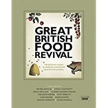 Great British Food Revival: Blanche Vaughan, Michel Roux jr, Angela Hartnett, Gregg Wallace, Clarissa Dickson Wright, Hairy Bike