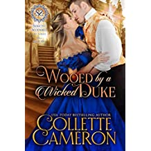 Wooed by a Wicked Duke: A Regency Romance (Seductive Scoundrels Book 5) (English Edition)