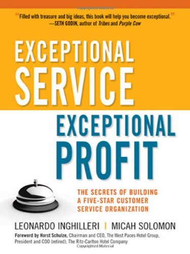exceptional-service-exceptional-profit-the-secrets-of-building-a-five-star-customer-service-organiza