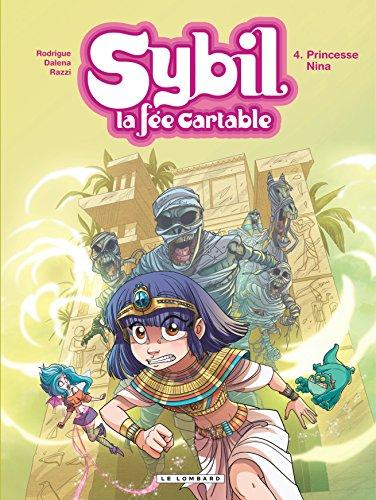 Sybil, la fée cartable - tome 4 - Princesse Nina