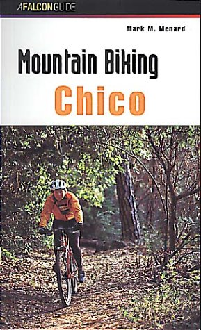 Mountain Biking Chico (Mountain Biking Series) por Mark Menard