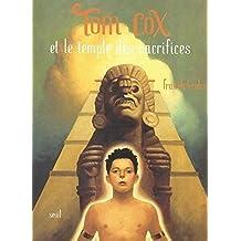Tom Cox et le temple des sacrifices