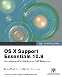 Apple Pro Training Series: OS X Support Essentials 10.9: Supporting and Troubleshooting OS X Mavericks by Kevin M. White (30-Dec-2013) Paperback