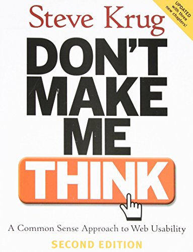 dont-make-me-think-a-common-sense-approach-to-web-usability-by-steve-krug-18-aug-2005-paperback