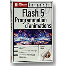 Flash 5. Programmation d'animations, Avec CD-ROM