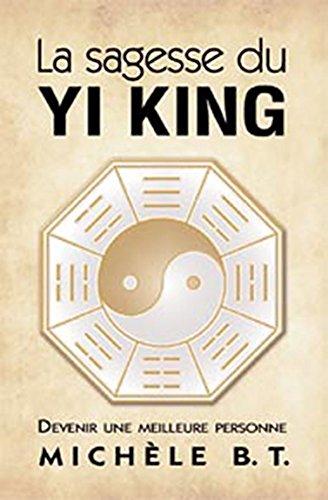 Sagesse du Yi King par Michèle B. Tremblay