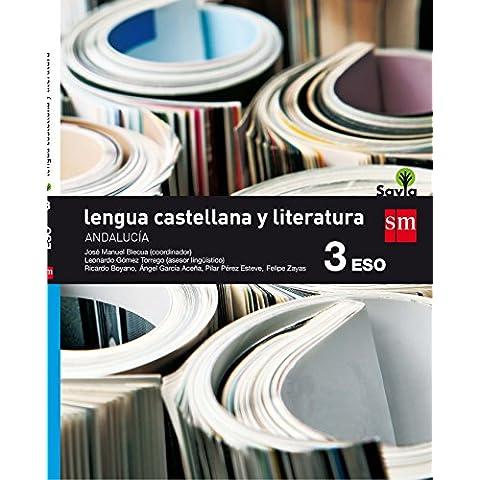 Lengua castellana y literatura. 3 ESO. Savia. Andalucía
