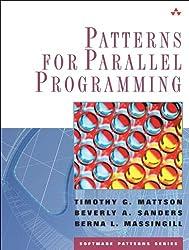 Patterns for Parallel Programming (Software Patterns (Paperback))