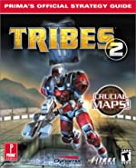 Tribes 2 - Prima's Official Strategy Guide de Joe Grant Bell