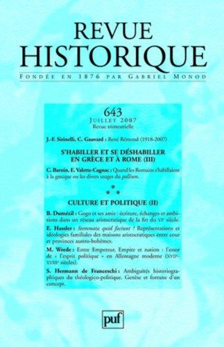 Revue historique, N 643, 2007/3. S'habiller et se dshabiller en grce et  Rome (III) / Culture et politique (II)