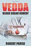 Vedda Blood Sugar Remedy: The Kickstart Guide for a Diabetes-Free Life