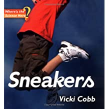 Sneakers: Where\'s the Science, Here?