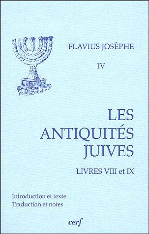 Les Antiquités juives : Volume 4, Livres VIII et IX