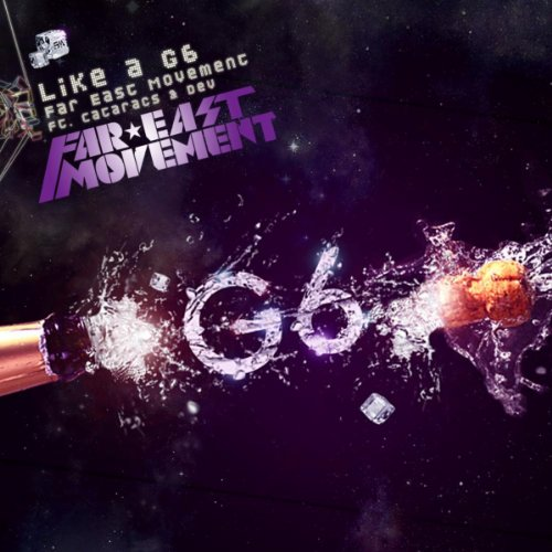 Like A G6 [feat. The Cataracs ...