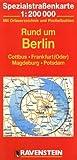Rund um Berlin: Cottbus, Frankfurt (Oder), Magdeburg, Potsdam. Spezialstrassenkarte mit Ortsverzeichnis. 1:200000