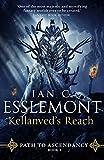 Kellanved's Reach - Path to Ascendancy Book 3