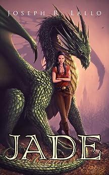 Jade (The Book of Deacon series) by [Lallo, Joseph]