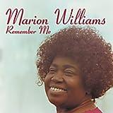 Songtexte von Marion Williams - Remember Me