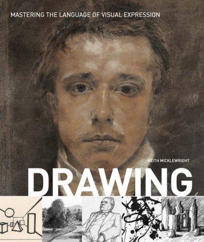Drawing: Mastering the Language of Vi