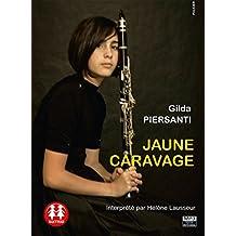 Jaune Caravage/1cd MP3/Texte intégral