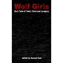Wolf-Girls: Dark Tales of Teeth, Claws and Lycogyny