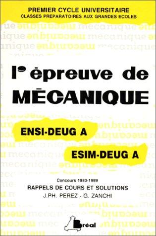 L'Epreuve de mécanique aux concours ENSI-DEUG A (1983-1989), ESIM-DEUG A (1983-1989): Rappels de cours et solutions