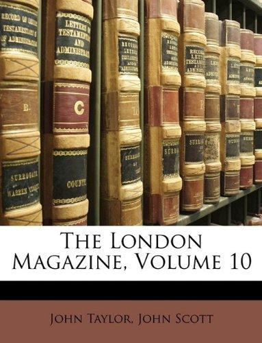 The London Magazine, Volume 10