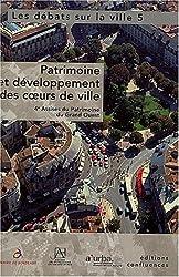 Les débats sur la ville, Tome 5 : Patrimoine et développement des coeurs de ville : Actes des 4e Assises du Patrimoine du Grand-Ouset, Bordeaux, 30-31 janvier 2003 (1Cédérom)