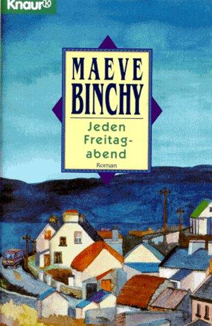 Jeden Freitagabend (Knaur Taschenbücher. Romane, Erzählungen)