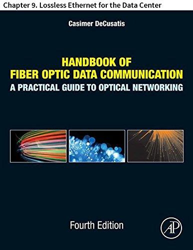 Handbook of Fiber Optic Data Communication: Chapter 9. Lossless Ethernet for the Data Center (English Edition) -