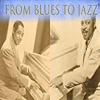 From Blues To Jazz