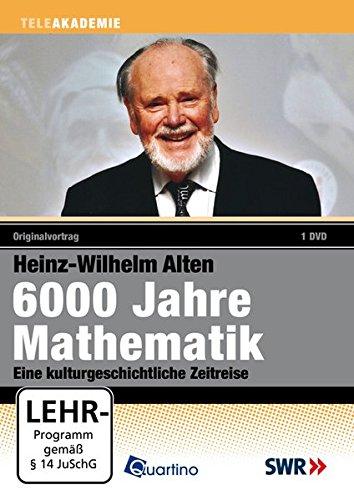 Preisvergleich Produktbild 6000 Jahre Mathematik - Heinz-Wilhelm Alten