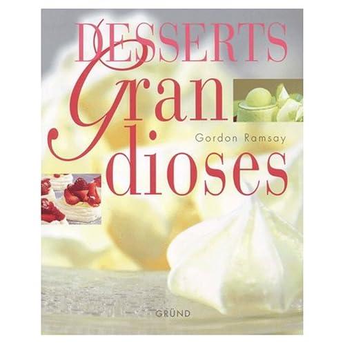 Desserts grandioses