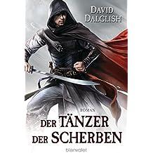 Der Tänzer der Scherben: Roman (Wächter-Serie 3)