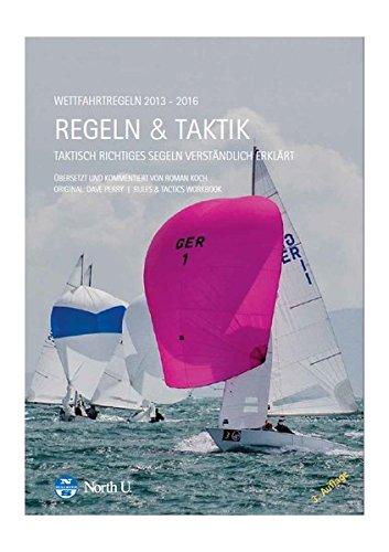 REGATTASEGELN. Regeln + Taktik.: Verständlich erklärt von Roman Koch.