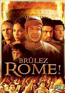 Brulez Rome !