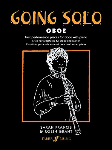 Going Solo -- Oboe: (Oboe and Piano) (Faber Edition: Going Solo)