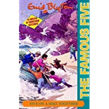 Five On A Hike Together: Book 10 (Famous Five, Band 10)