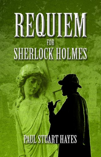 ebook: Requiem for Sherlock Holmes (B00F1HHS84)