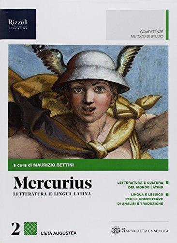 Mercurius. Letteratura e lingua latina. (Adozione tipo B). Per le Scuole superiori. Con ebook. Con espansione online: 2