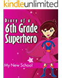 Secret Diary of a 6th Grade Superhero (Great Book for Girls 9-12)