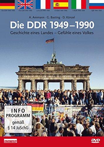 Die DDR 1949-1990: Geschichte eines Landes - Gefühle eines Volkes (Land Französisch Antiquitäten)