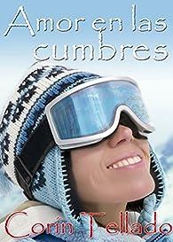 Amor en las cumbres par Corín Tellado