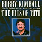 Hits of Toto, the (Frankfurt Rock Orchestra) by Bobby Kimball