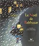 Noël de Balthazar (Le) | Kelly, Emma. Auteur